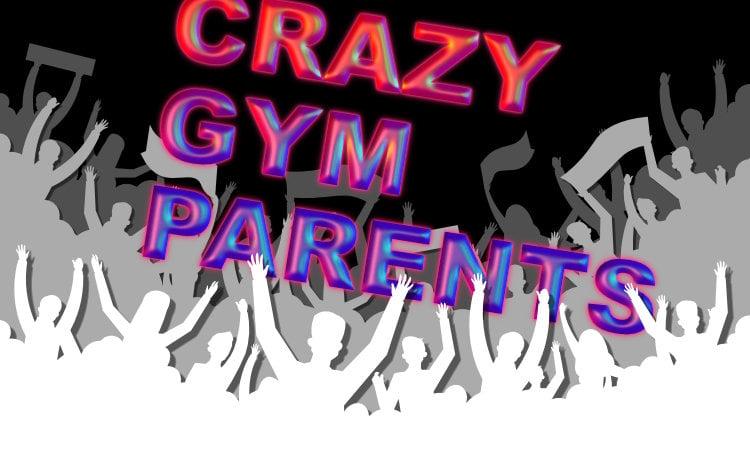 Crazy Gymnastics Parents
